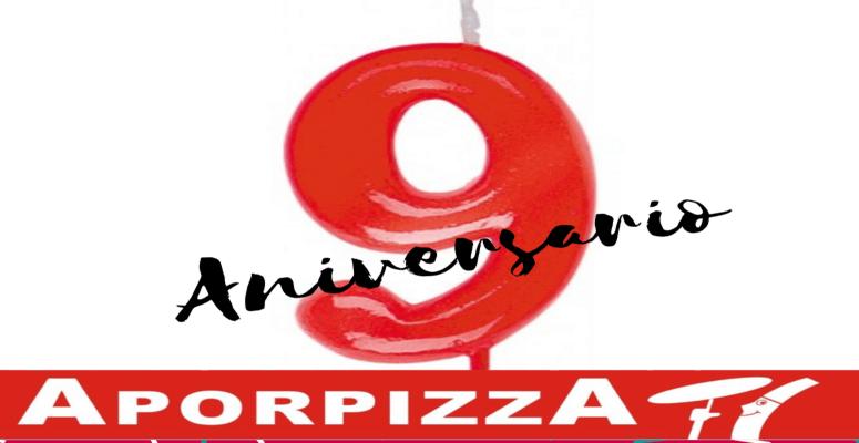 Celebramos el noveno Aniversario en Aporpizza!!